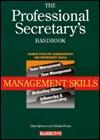 The Professional Secretarys Handbook: Management Skills  by  John Spencer