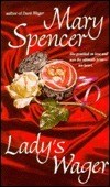 Ladys Wager  by  Mary Spencer