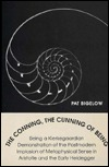 The Conning, The Cunning of Being  by  Pat Bigelow