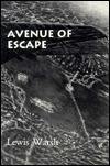 Avenue Of Escape  by  Lewis Warsh
