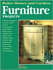 Furniture Projects  by  Better Homes and Gardens