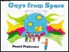 Guys From Space  by  Daniel Pinkwater