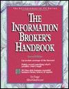 The Information Brokers Handbook  by  Sue Rugge