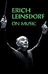 Erich Leinsdorf On Music  by  Erich Leinsdorf