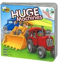 Huge Machines Read & Sing Along Board Book With Cd (Read & Sing Along Board Books)  by  Kim Mitzo Thompson