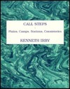 Call Steps  by  Kenneth Irby