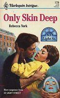 Only Skin Deep (43 Light Street, #4) (Harlequin Intrigue, #179)  by  Rebecca York