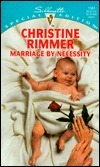 Marriage  by  Necessity (Bravo Family, #2) (Conveniently Yours, #2) by Christine Rimmer