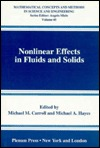 Nonlinear Effects in Fluids and Solids  by  Michael M. Carroll