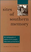 Sites of Southern Memory: The Autobiographies of Katharine Du Pre Lumpkin, Lillian Smith, and Pauli Murray Darlene ODell