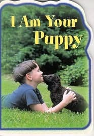 I AM YOUR PUPPY  by  Stacy Kennedy