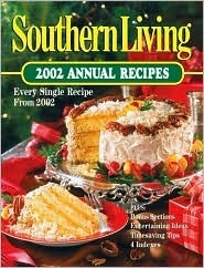 Southern Living 2002 Annual Recipes  by  Southern Living Magazine