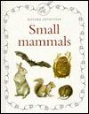 Small Mammals Anita Ganeri