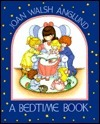 A Bedtime Book Joan Walsh Anglund