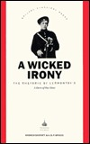 A Wicked Irony: The Rhetoric Of Lermontovs A Hero Of Our Time  by  Andrew Barratt