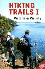 Hiking Trails II: South-Central Vancouver Island and the Gulf Islands Richard K. Blier