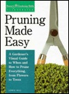 Pruning Made Easy Lewis Hill