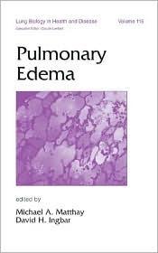 Pulmonary Edema  by  Michael A. Matthay