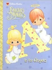 A Is for Angels (Precious Moments Golden Books)  by  Linda Masterson