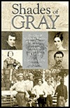 Shades of Gray: The Clay & McAllister Families of Bryan County, Georgia During the Plantation Years (CA. 1760-1888)  by  Carolyn Clay Swiggart