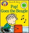 Pop! Goes the Beagle!  by  Charles M. Schulz
