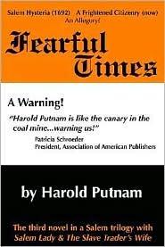 Fearful Times Harold Putnam