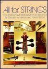 All for Strings: Comprehensive String Method, Book 1  by  Gerald E. Anderson