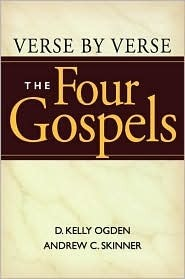 Verse Verse: The Four Gospels by D. Kelly Ogden