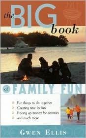 Big Book of Family Fun Gwen Ellis
