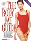 The Body Fat Guide: The Easy Way to Analyze Your Body Composition and Energy Balance Ron Brown