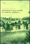 Swedish Place-Names in North America  by  Otto Robert Landelius