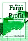 How to Farm for Profit-97 Donald M. Fedie