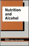 Nutrition And Alcohol Ronald Ross Watson