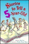 Stories To Tell A Five Year Old Alice Low