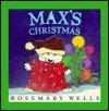 Maxs Christmas Board Book Rosemary Wells