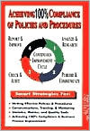 Achieving 100% Compilance of Policies and Procedures Stephen B. Page