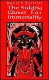 Siddha Quest For Immortality Kamil V. Zvelebil