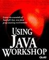 Using Java Workshop Clayton Walnum