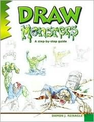 Draw Monsters  by  Damon J. Reinagle
