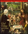 Glad Tidings of Great Joy: Christmas at the Art Institute of Chicago Art Institute of Chicago