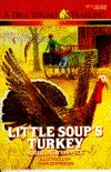 Little Soups Turkey Robert Newton Peck