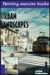 Urban Landscapes  by  José María Parramón