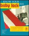 Know Your Baby Lock Naomi Baker