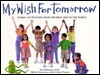 My Wish for Tomorrow  by  Jim Henson Company