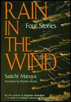 Rain In The Wind: Four Stories Saiichi Maruya