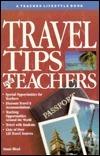 Travel Tips for Teachers  by  Sunni Bloyd