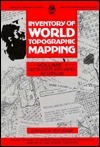 Inventory of World Topographic Mapping  by  Rolf Bohme