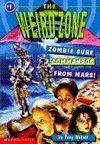 Zombie Surf Commandos from Mars (The Weird Zone, #1)  by  Tony Abbott