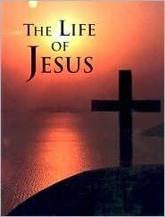 The Life Of Jesus Julie K. Hogan