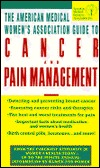 AMWA Guide to Cancer & Pain Management American Medical Womens Association